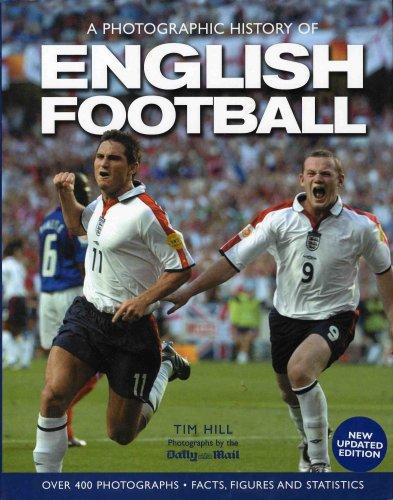 A Photographic History of English Football