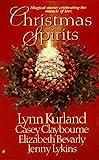 Christmas Spirits (0515121746) by Lynn Kurland