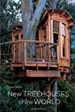 New Treehouses of the World - 0810996324