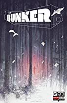 The Bunker #19 (the Bunker (oni Press))