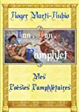 img - for Pan..! Pan..! Pamphlets Mes Poesies Pamphletaires (French Edition) book / textbook / text book