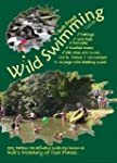 Wild Swimming Guide: ..to Swimming in...
