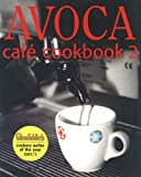 Avoca Cafe Cookbook, Book 2