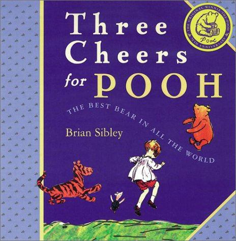 Three Cheers for Pooh, Brian Sibley