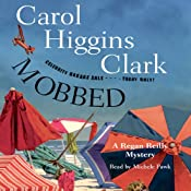 Mobbed: A Regan Reilly Mystery | [Carol Higgins Clark]
