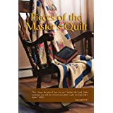 Pieces of the Master's Quilt ~ MaryAnna/ Kermit Hunt