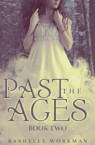 Past the Ages: Book Two (Across the Ages)