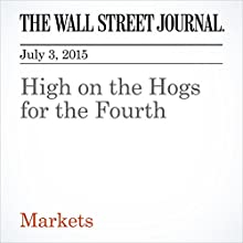 High on the Hogs for the Fourth (       UNABRIDGED) by Kelsey Gee Narrated by Ken Borgers