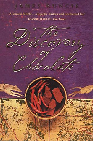 The Discovery of Chocolate: A Novel