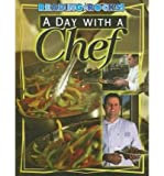img - for A Day with a Chef (Reading Rocks!) (Hardback) - Common book / textbook / text book