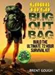 Good To Go Bug Out Bag: Build The Ult...