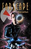 FARSCAPE VOL. 3: GONE AND BACK (Farscape (Boom Studios Paperback))