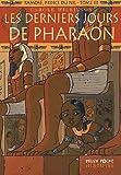 """Afficher """"Ramosé, prince du Nil n° 3 Les Derniers jours de pharaon"""""""