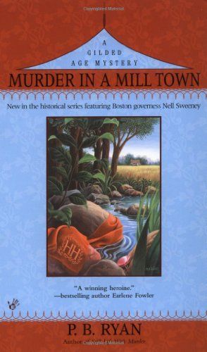 Murder in a Mill Town (Gilded Age Mysteries, No. 2)