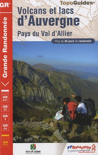 Volcanoes and lakes of Auvergne - Land of Val d'Allier : Backpacking
