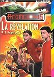 echange, troc K.A. Applegate - Animorphs : La Révélation