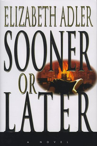 Sooner or Later, Adler, Elizabeth