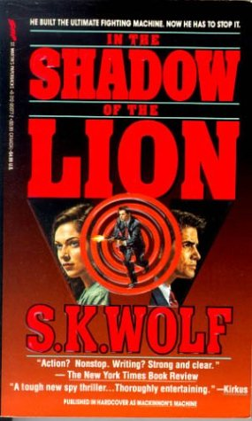 In the Shadow of the Lion, S. K. Wolf