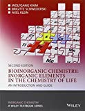 img - for Bioinorganic Chemistry -- Inorganic Elements in the Chemistry of Life: An Introduction and Guide book / textbook / text book