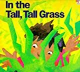 In the Tall, Tall Grass (Red Fox Picture Books) (0099131714) by Fleming, Denise