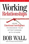Working Relationships: Using Emotiona...