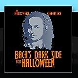 Bach s Dark Side For Halloween