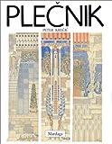 Plecnik : Une lecture des formes...
