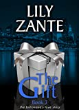 Book cover image for The Gift, Book 3 (The Billionaire's Love Story)