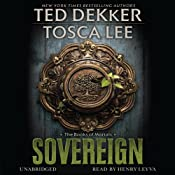 Sovereign: The Book of Mortals, Book 3 | [Ted Dekker, Tosca Lee]