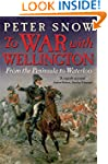 To War with Wellington: From the Peni...