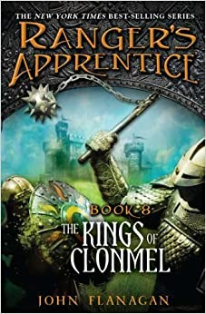Kings of Clonmel: Book Eight (Ranger's Apprentice): John A. Flanagan