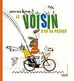"Afficher ""Le Voisin s'en va pêcher"""