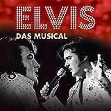 Elvis - Das Musical, Vol. 1