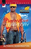 Provocative Territory (Kimani Romance)