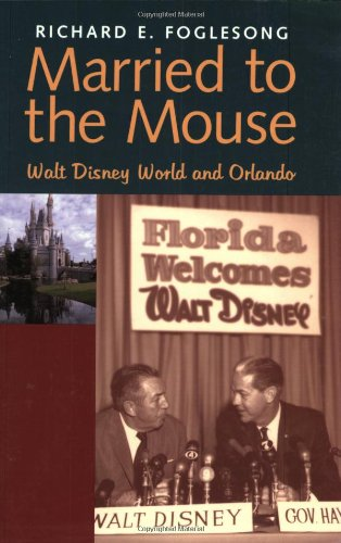 http://www.amazon.com/Married-Mouse-Disney-World-Orlando/dp/0300098286/ref=sr_1_1?ie=UTF8&s=books&qid=1274688376&sr=1-1