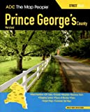 img - for ADC Atlas Prince George's County, Maryland: Street Atlas (Prince George's County (MD) Street Map Book) book / textbook / text book