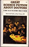 img - for Great Science Fiction About Doctors. book / textbook / text book