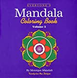 img - for Everyone's Mandala Coloring Book (Volume 3) by Monique Mandali (2001-01-28) book / textbook / text book