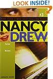 False Notes (Nancy Drew: All New Girl Detective #3)