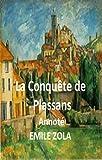 La Conquête de Plassans annoté (French Edition)