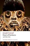 Joseph Conrad Heart of Darkness and Other Tales (Oxford World's Classics) Reissue Edition by Conrad, Joseph published by Oxford University Press, USA (2008) Paperback