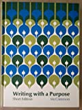Writing with a purpose (039514521X) by James McNab McCrimmon