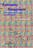 img - for Laboratory Management: Principles and Processes 2nd (second) edition by Denise M. Harmening published by D.H. Pub. & Consulting (2007) [Paperback] book / textbook / text book