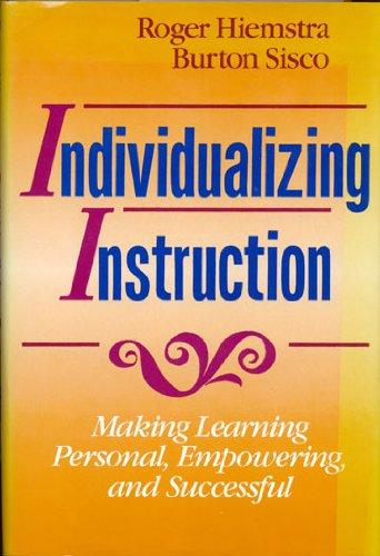 Individualizing Instruction: Making Learning Personal, Empowering, and Successful (Jossey Bass Adult and Continuing Education Series)