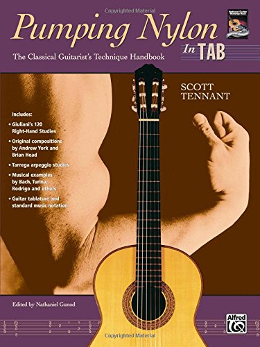Pumping Nylon -- In Tab: A Classical Guitarist's Technique Handbook