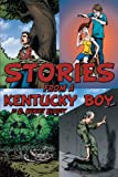 img - for Stories From A Kentucky Boy book / textbook / text book