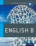 img - for IB English B: Course Book: Oxford IB Diploma Program book / textbook / text book