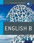 IB English B Course Book: Oxford IB D...