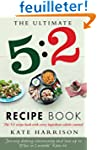 Ultimate 5:2 Diet Recipe Book: Easy,...