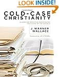 Cold-Case Christianity: A Homicide De...
